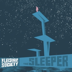 leisure-society-the-sleeper